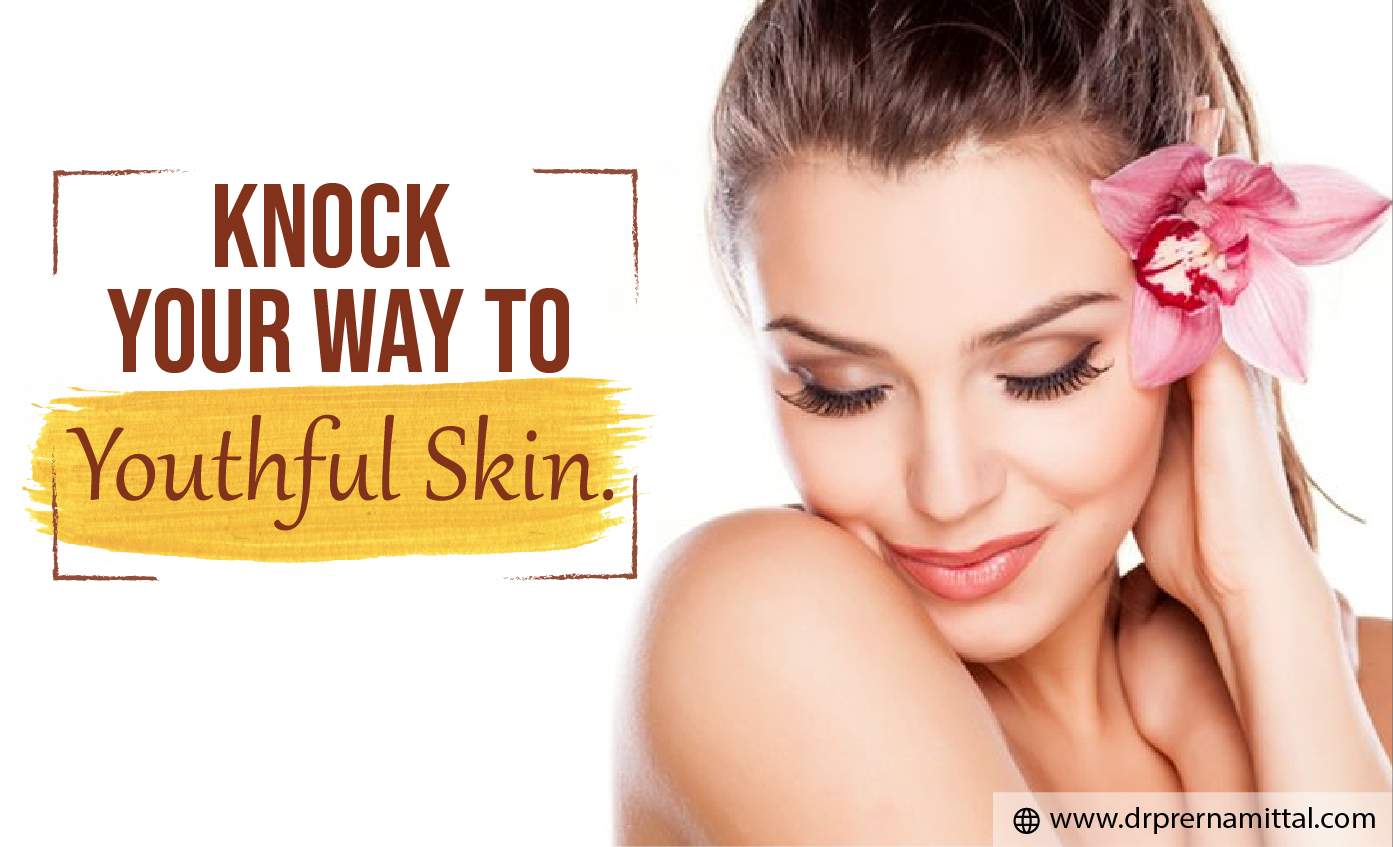 Knock your way to youthful skin