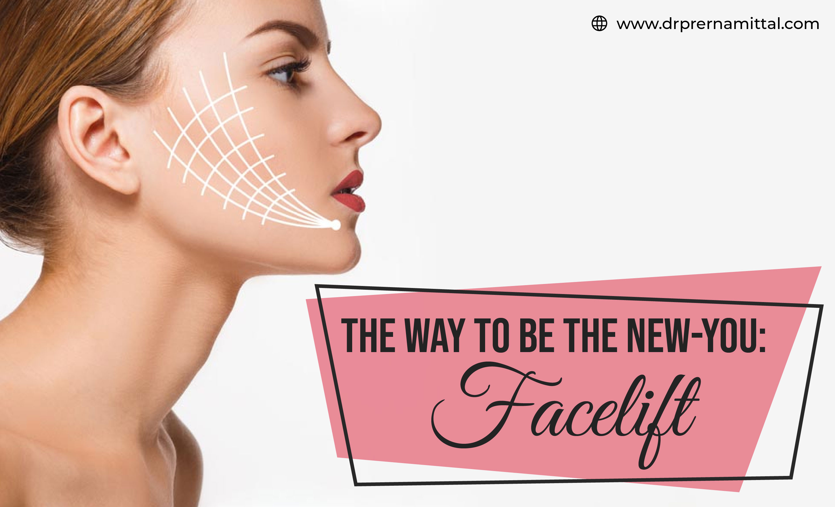 The way to be new you- Facelift