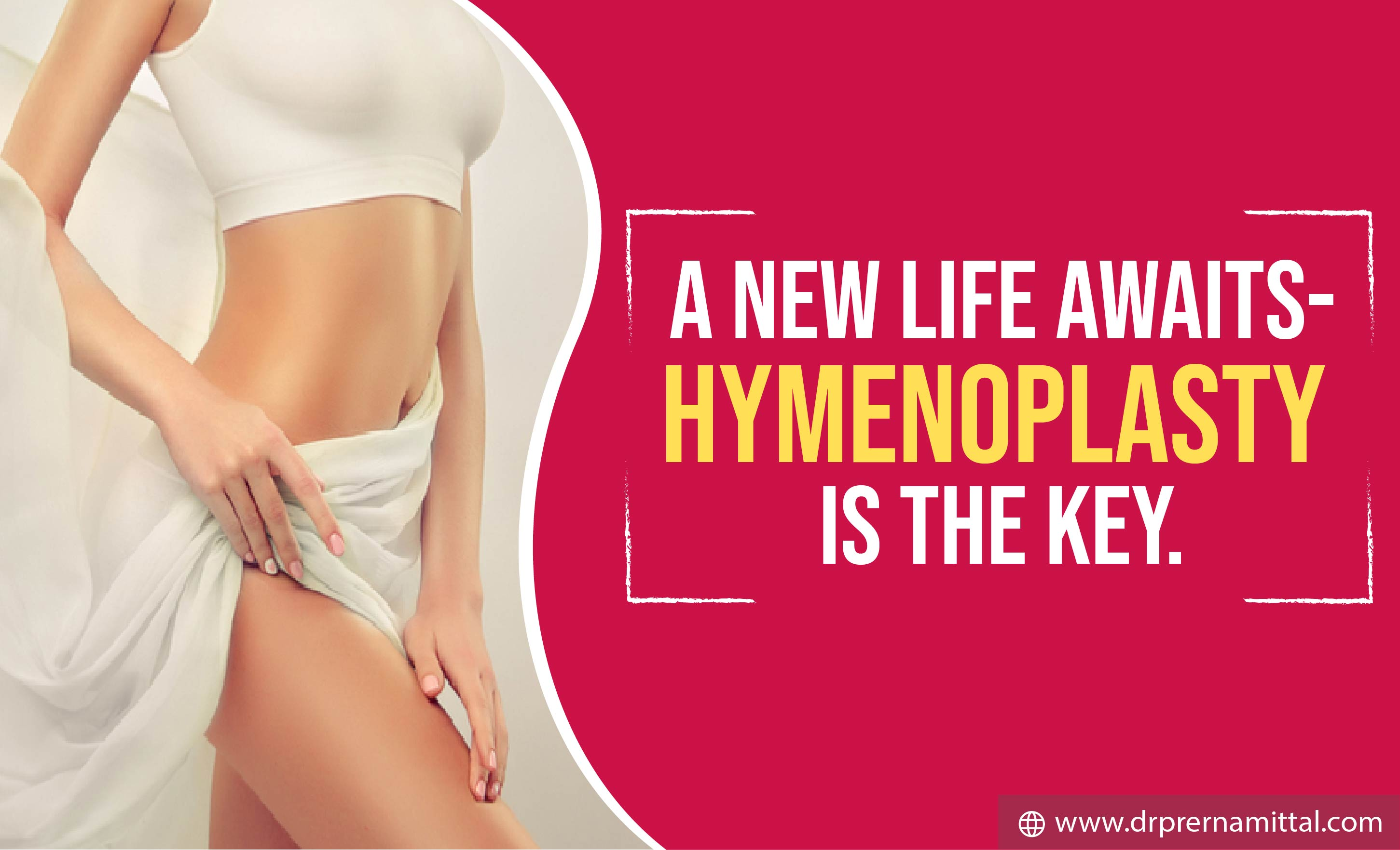 A New Life Awaits-Hymenoplasty is the Key